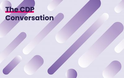 The CDP Conversation Between Agencies & Clients
